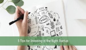 5 Tips to Investing in Startup